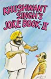 Khushwant Singh's Joke Book 2 Orient Paperbacks Edition price comparison at Flipkart, Amazon, Crossword, Uread, Bookadda, Landmark, Homeshop18