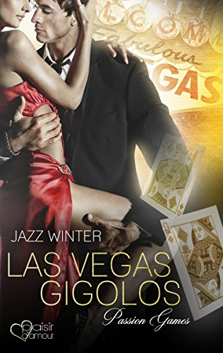 Las Vegas Gigolos 2: Passion Games von [Winter, Jazz]