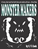 Monster Makers (The Monster Chronicles Book 1) (English Edition)