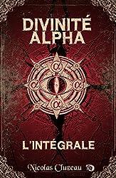 Divinité Alpha: L'Intégrale (Collection du Fou)