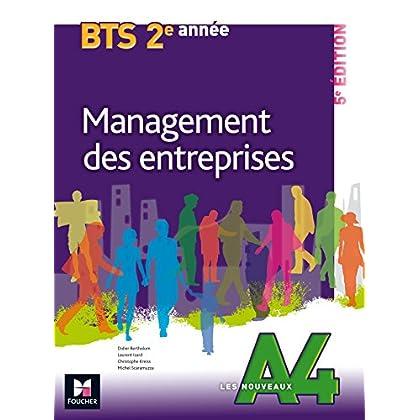 Les Nouveaux A4 - MANAGEMENT DES ENTREPRISES - BTS 2e année