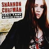 Songtexte von Shannon Curfman - Fast Lane Addiction