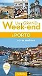 Un grand week-end � Porto et ses envi...