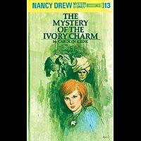 Nancy Drew 13: The Mystery of the Ivory Charm (Nancy Drew Mysteries)