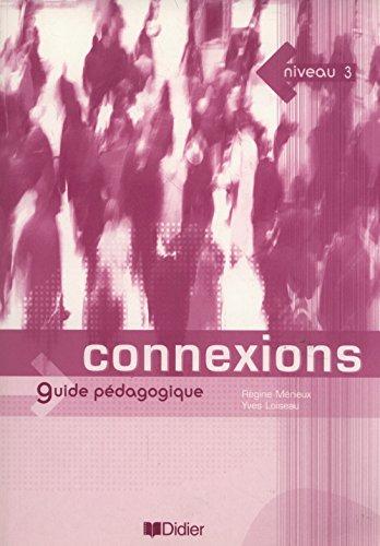 Connexions 3 : Guide pédagogique