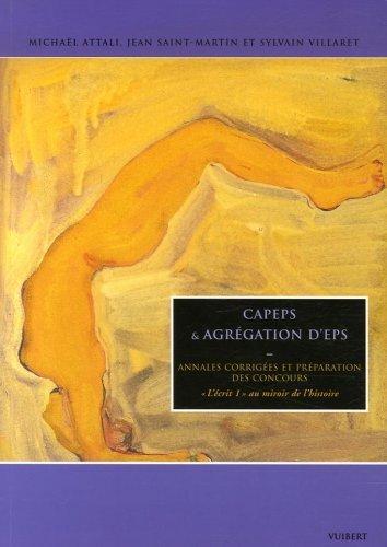 Capeps et agrégation d'EPS : Annales corrigées et préparation des concnours, de Michaël Attali (28 septembre 2006) Broché