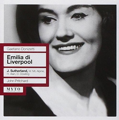 Donizetti : Emilia Di Liverpool