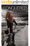 Conquered: She Who Dares Book Two