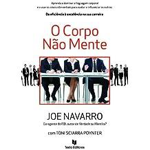 O Corpo Não Mente (Portuguese Edition)