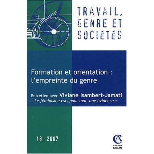 Travail, genre et sociétés, N° 18, février 2007 : Formation et orientation : l'empreinte du genre