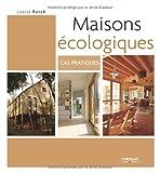 Telecharger Livres Maisons ecologiques Cas pratiques (PDF,EPUB,MOBI) gratuits en Francaise
