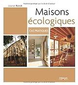 Maisons écologiques : Cas pratiques