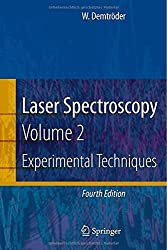 Laser Spectroscopy: Vol. 2: Experimental Techniques 4th edition by Demtr?der, Wolfgang (2008) Gebundene Ausgabe