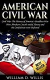 American Civil War: Civil War: The History of...
