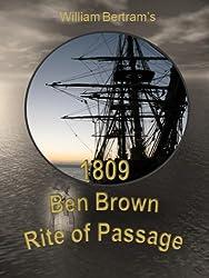 1809 Ben Brown Rite of Passage (English Edition)