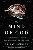 #7: The Mind of God: Neuroscience, Faith, and a Search for the Soul
