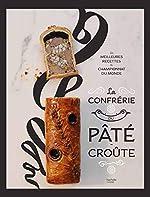 La Confrérie du Pâté-Croûte de Organisateurs du championnat du monde de Pâté croûte