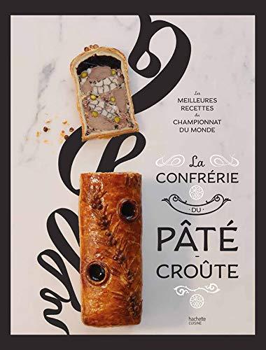 La Confrérie du Pâté-Croûte par Organisateurs du championnat du monde de Pâté croûte