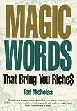 Telecharger Livres Magic Words That Bring You Riches by Ted Nicholas 1998 12 09 (PDF,EPUB,MOBI) gratuits en Francaise