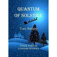 Quantum of Solstice (The Londum Series Book 8)