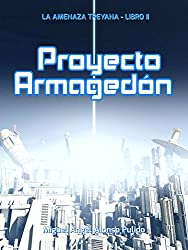 Proyecto Armagedón (La amenaza treyana nº 2)
