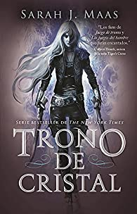Trono de Cristal #1 / Throne of Glass #1 par Sarah J. Maas