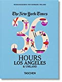 NYT. 36 Hours. Los Angeles & Umland