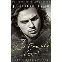 My Best Friend's Girl (North Moon Bay Book 3)