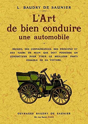 L Art de Bien Conduire une Automobile