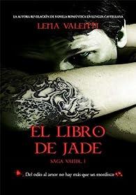 El Libro de Jade par Lena Valenti