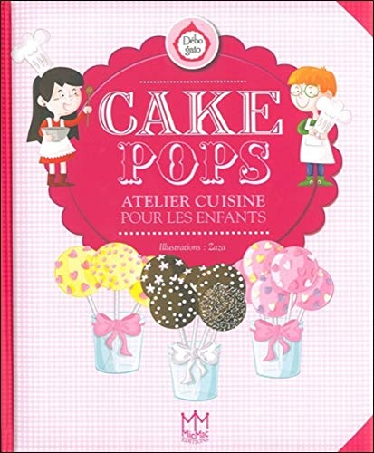 Cake Pops - Atelier cuisine pour les enfants