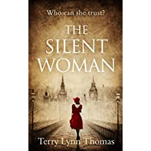 The Silent Woman: The USA TODAY BESTSELLER - a gripping historical fiction