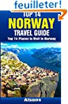 Top 14 Places to Visit in Norway - To...
