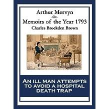 Arthur Mervyn: Memoirs of the Year 1793