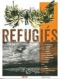 Réfugiés - Cinq pays/cinq camps