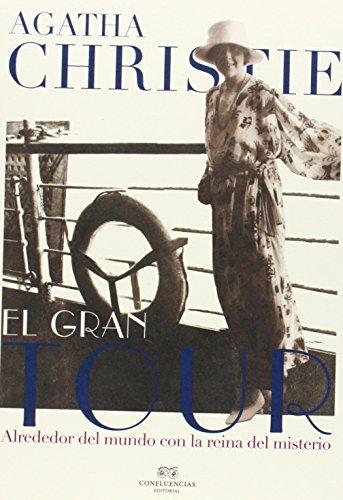 El Gran Tour (Grandes viajes) por Agatha Christie