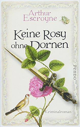 Buchcover Keine Rosy ohne Dornen: Kriminalroman (Arthur-Escroyne-Reihe, Band 6)