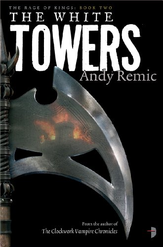 The White Towers (Rage of Kings II)
