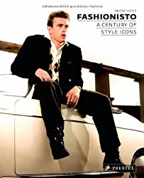 Fashionisto: A Century of Style Icons by Simone Werle (2010-09-30)