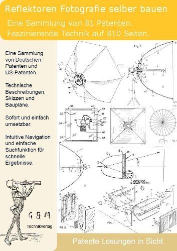 Reflektoren Fotografie selber bauen: 810 Seiten Patente zeigen wie! -