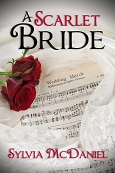 A Scarlet Bride: A Southern Historical Romance (English Edition) von [McDaniel, Sylvia]