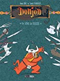 Donjon 02: Der König der Krieger