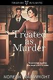 Treated as Murder: Edith Horton Mysteries: #1