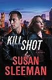 Kill Shot: A Novel (White Knights Book 2) (English Edition)