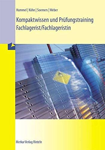Kompaktwissen und Prüfungstraining Fachlagerist/Fachlageristin