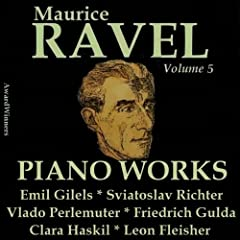 Ravel, Vol. 5 : Piano Works