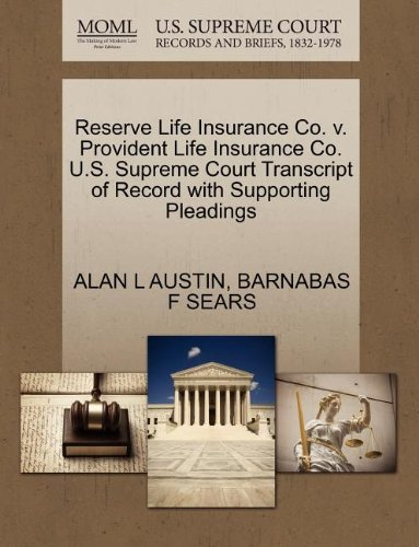 Reserve Life Insurance Co. v. Provident Life Insurance Co. U.S. Supreme Court Transcript of Record with Supporting Pleadings