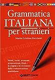 Grammatica italiana per stranieri. Livello medio