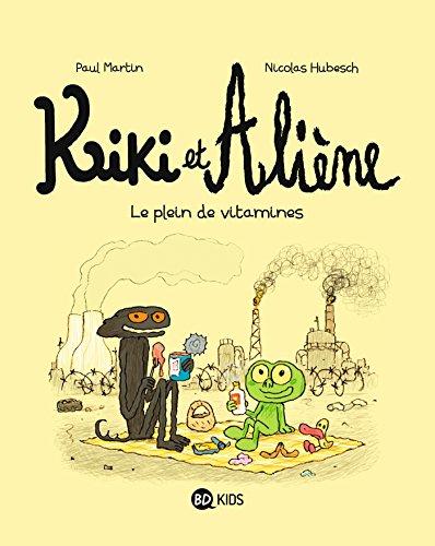 Kiki et Aliène, Tome 03: Le plein de vitamines