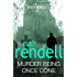Murder Being Once Done: (A Wexford Case) (Inspector Wexford series Book 7)